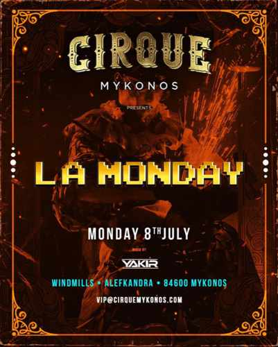 Promotional ad for the La Monday party at Cirque Mykonos July 8