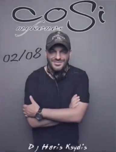 Cosi Bar Mykonos presents DJ Haris Ksydis on Friday August 2