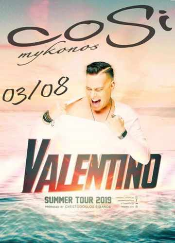 DJ Valentino show at Cosi Bar on Mykonos on Saturday August 3