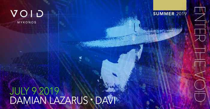 Promo ad for Damian Lazarus show at Void club Mykonos