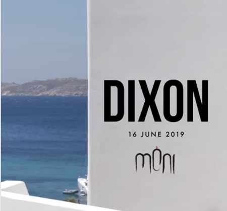 Promotional image for Dixon appearance at Moni club Mykonos