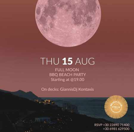 Fetlia Beach Club Mykonos full moon BBQ beach party on Thursday August 15