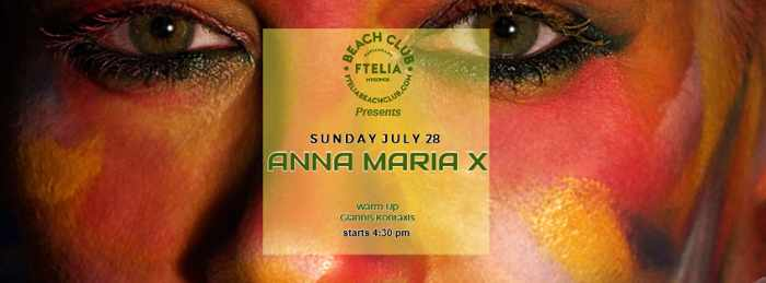 Ftelia Beach Club Mykonos presents Anna Maria X on Sunday July 28