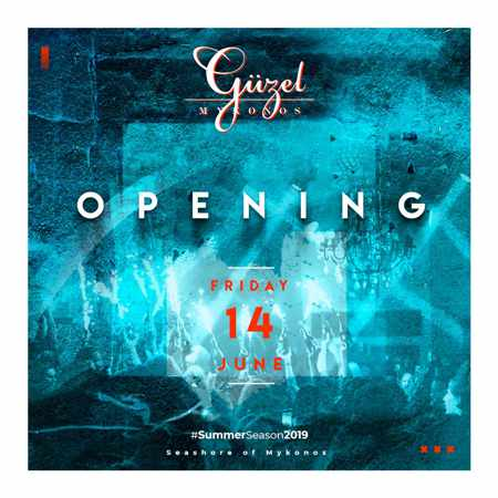 Guzel nightclub Mykonos 2019 opening announcement from its Facebook page