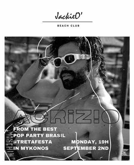 JackieO Beach Club Mykonos Brazilian pop music party with Acrizio on Monday September 2