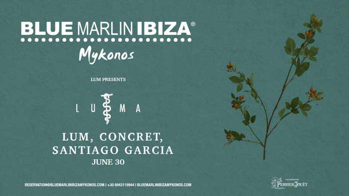 Promotional image for the June 30 LUMA by LUM event at Blue Marlin Ibiza Mykonos