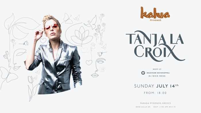 Advertisement for DJ Tanja La Croix appearance at Kalua Mykonos
