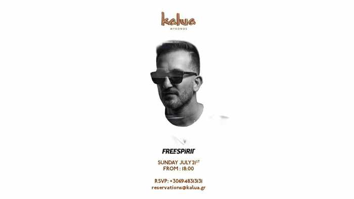 Kalua Mykonos presents DJ Freespirit on Sunday July 21