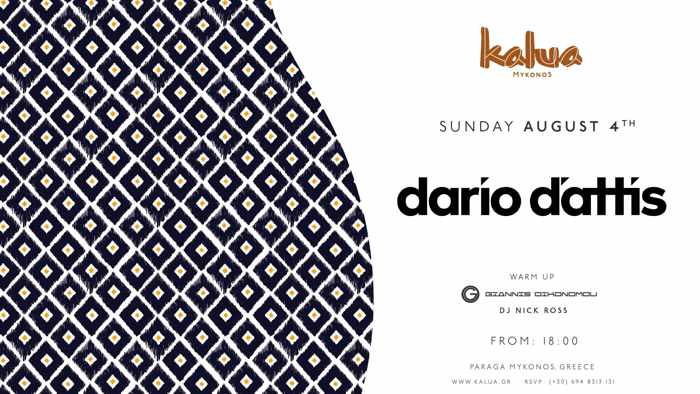 Kalua Mykonos presents Dario DAttis on August 4