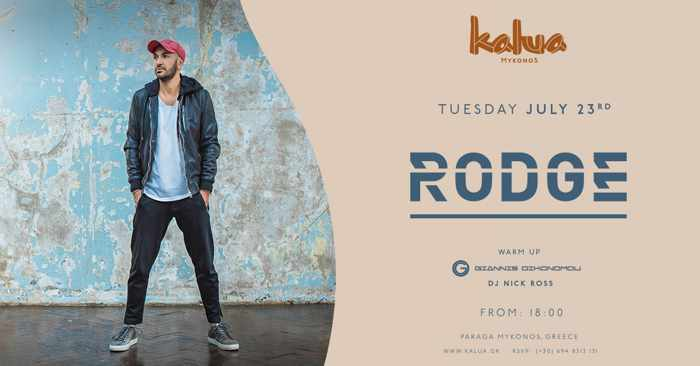 Kalua Mykonos presents Rodge on July 23