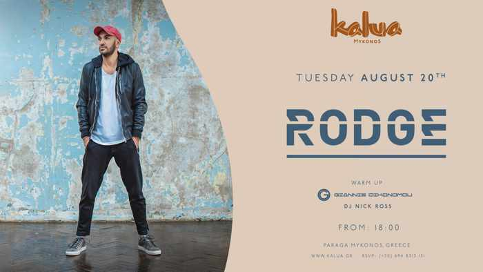 Kalua Mykonos presents Rodge on Tuesday August 20