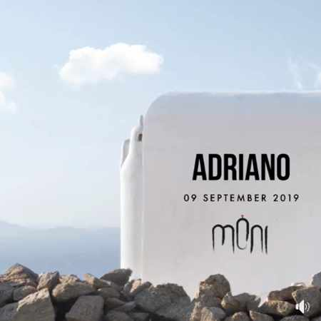 Moni club Mykonos presents DJ Adriano on Monday September 9