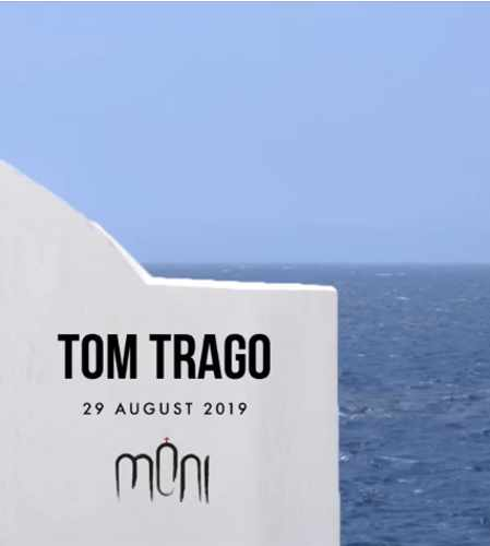 Moni club Mykonos presents DJ Tom Trago on August 29