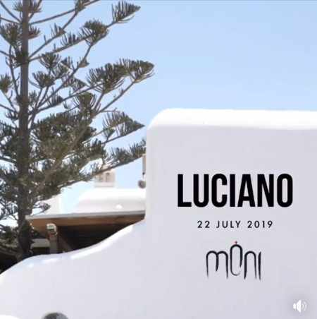 Moni club Mykonos presents Luciano on Monday July 22