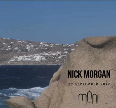 Moni club Mykonos presents Nick Morgan on Sunday September 22