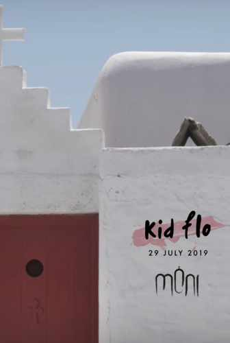 Promotional image advertising DJ Kid Flo show at Moni club on Mykonos