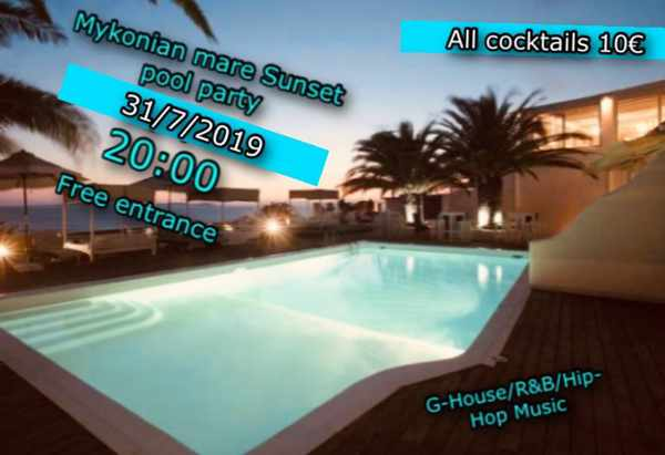 Mykonian Mare Hotel on Mykonos sunset pool party on July 31
