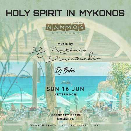 Promotional ad for the Holy Spirit Holiday weekend party at Nammos Mykonos