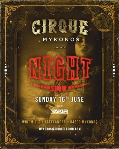 Promotional image for the Night Show party at Cirque Mykonos June 16