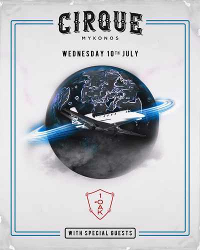 Promotional ad for 1OAK Night at Cirque Mykonos July 10