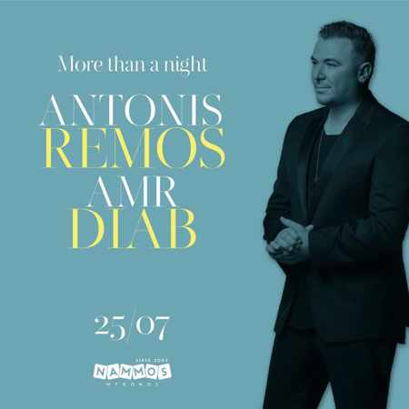 Promotional image for the live concert featuring Antonis Remos and Amr Diab at Nammos Mykonos