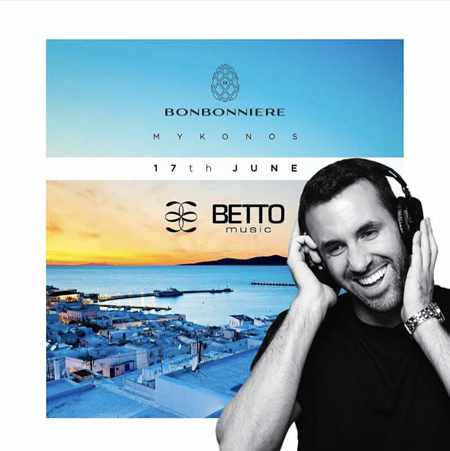 Promotional image for Betto appearance at Bonbonniere club on Mykonos June 17