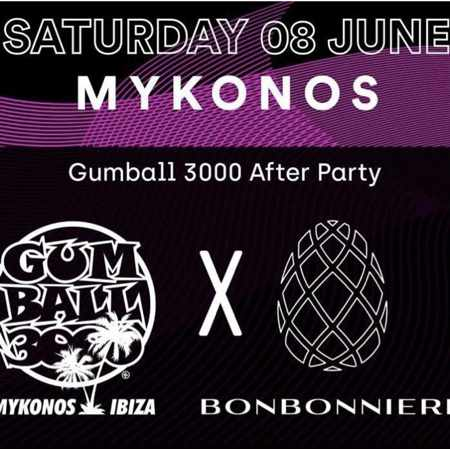 Promotional image for Gumball 3000 Afterparty at Bonbonniere Mykonos