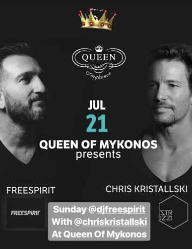 Queen of Mykonos presents DJs Freespirit and Chris Kristallski on Sunday July 21