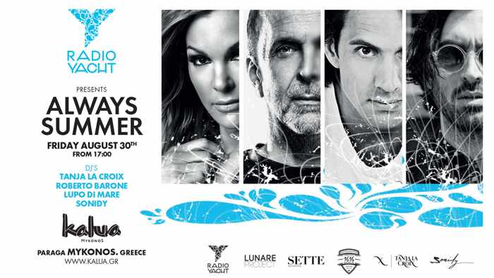 Radio Yacht presents Always Summer party at Kalua Mykonos