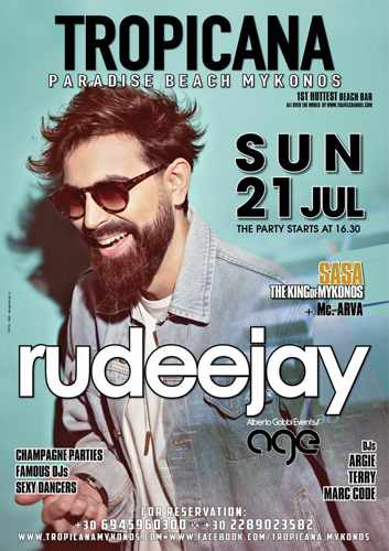 Promotional image for the DJ Rudeejay show at Tropicana Mykonos July 21