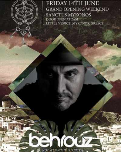 Sanctus Mykonos grand opening weekend party featuring DJ Behrouz