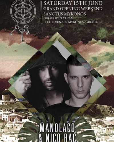 Sanctus Mykonos grand opening weekend party featuring DJs Manolaco and Nic Rac