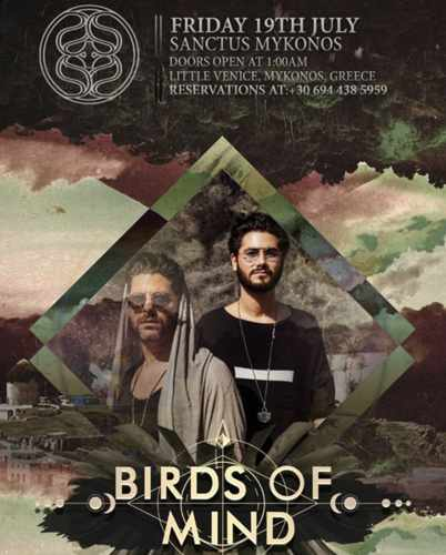Sanctus Mykonos presents Birds of Mind on Friday July 19