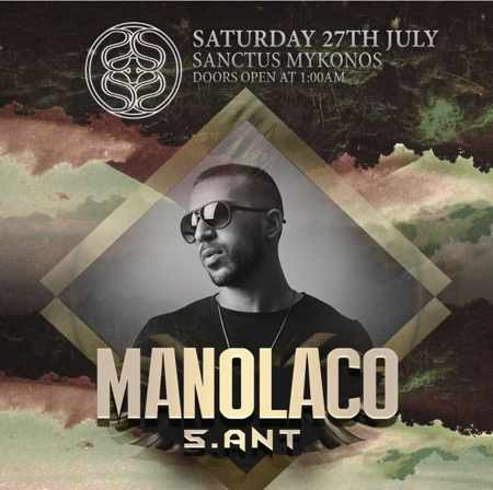 Sanctus Mykonos presents DJ Manolaco on Saturday July 27