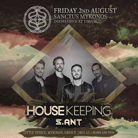 Sanctus Mykonos presents Housekeeping on Friday August 2