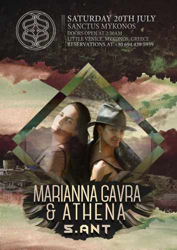 Sanctus Mykonos presents Marianna Gavra and Athena on Saturday July 20