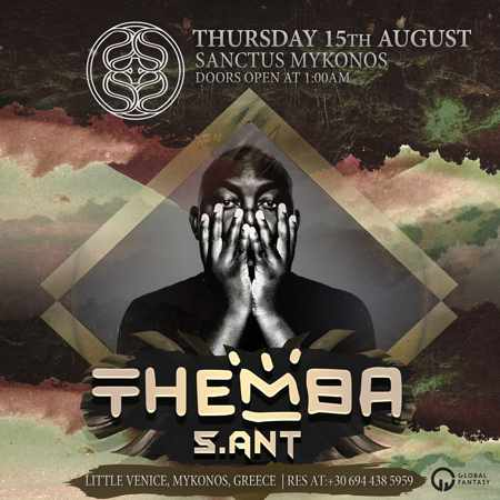 Sanctus Mykonos presents Themba on Thursday August 15