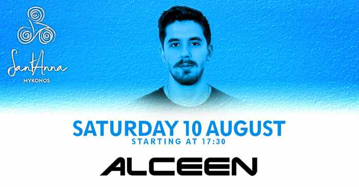 SantAnna Mykonos presents Alceen on Saturday August 10
