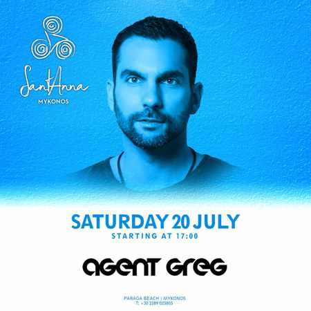 SantAnna Mykonos presents DJ Agent Greg on Saturday July 20