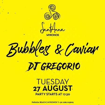 SantAnna Mykonos presents DJ Gregorio on Tuesday August 27