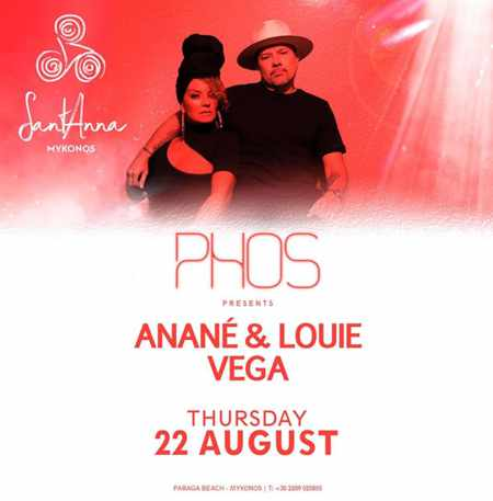 SantAnna Mykonos presents Phos party with Anane and Louis Vega on Thursday August 22