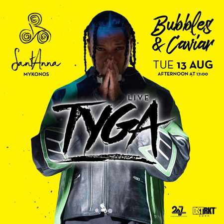 SantAnna Mykonos presents Tyga on Tuesday August 13