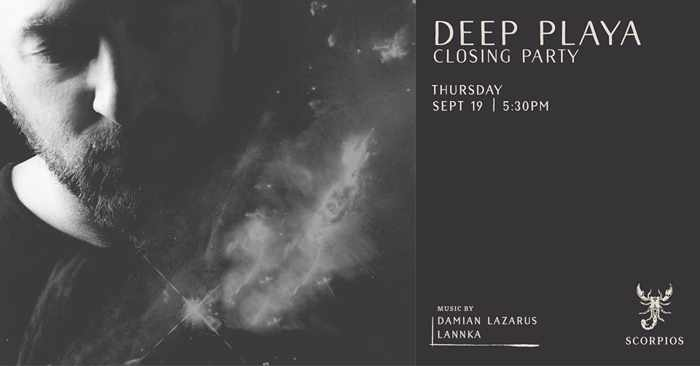 Scorpios Mykonos Deep Playa closing party with Damian Lazarus on Thursday September 19