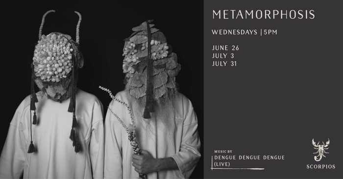 Promotional image for the Scorpios Mykonos Metamorphosis event with Dengue Dengue Dengue on June 26, July 3 and July 31