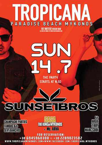 Promo ad for SunsetBros show at Tropicana Mykonos July 14