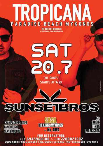 Promotional image for the DJ show by SunsetBros show at Tropicana Mykonos on July 20