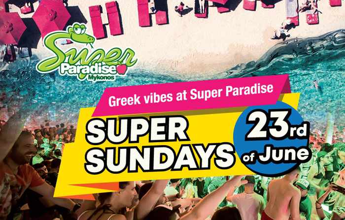 Promotional image for the Super Paradise Beach Club Mykonos June 23 Super Sundays Greek Vibes party