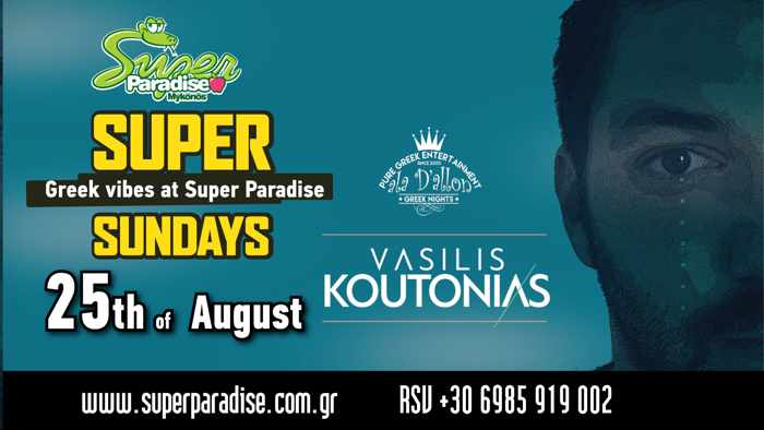 Super Paradise Beach Club Super Sunday Greek Vibes party with DJ Vasilis Koutonias on Sunday August 25