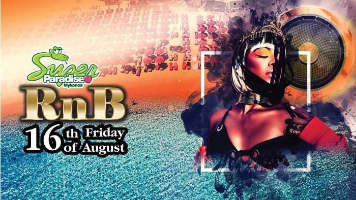 Super Paradise beach club Mykonos RnB party on Friday August 16