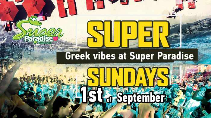 Super Paradise beach club Mykonos Super Sunday Greek Vibes party on September 1